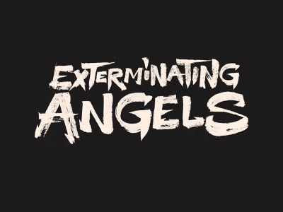 Exterminating Angels letters music band graphic design stroke texture brush branding logo brushpen type calligraphy typography lettering