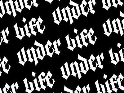 Under Life - Pattern graphic design type letters vector logo lettering pattern branding typography blackletter