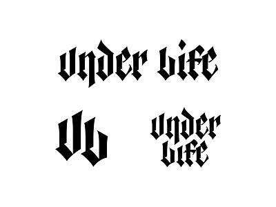 Under Life - Logotypes graphic design type branding blackletter calligraphy logo typography lettering