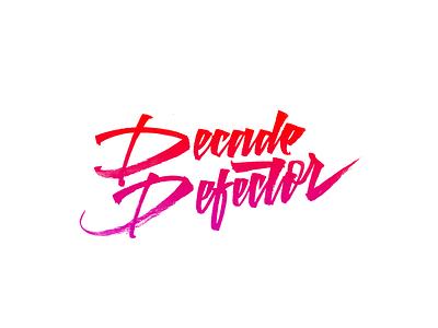 Lettering Logo - Decade Defector brushlettering script funky funk calligraphy logo lettering art type design typedesign typeface graphicdesign calligraffiti lettering logo sketch handmade logo brushpen calligraphy type lettering typography