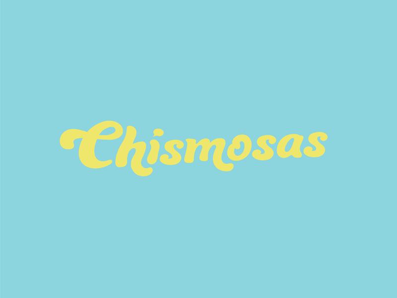 Chismosas typography lettering branding logo