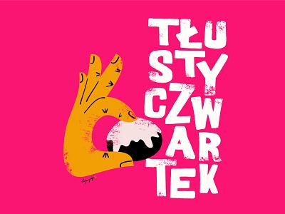 Tlusty Czwartek / Fat Thursday illustration celebration pink doodle hand fat doughnut food donut