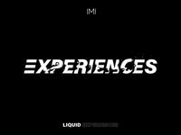 Liquid Experiences