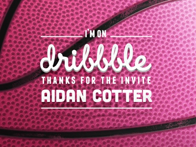 i'm on Dribbble thanks dribble