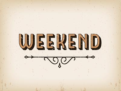 Week End... end week