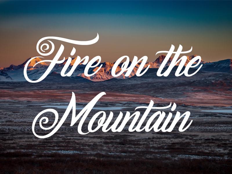 Freebie: Fire on the Mountain Font