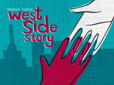 West Side Story make art that sells poster design musical handmade illustration broadway theatre