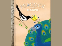 Peacock and the Magpie
