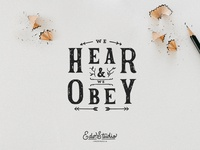 We hear & We obey.