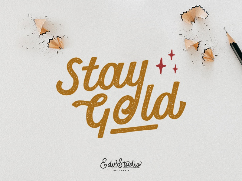 Stay Gold stay gold vintage typography t-shirt passion live illustration humble holiday handlettering design apparel