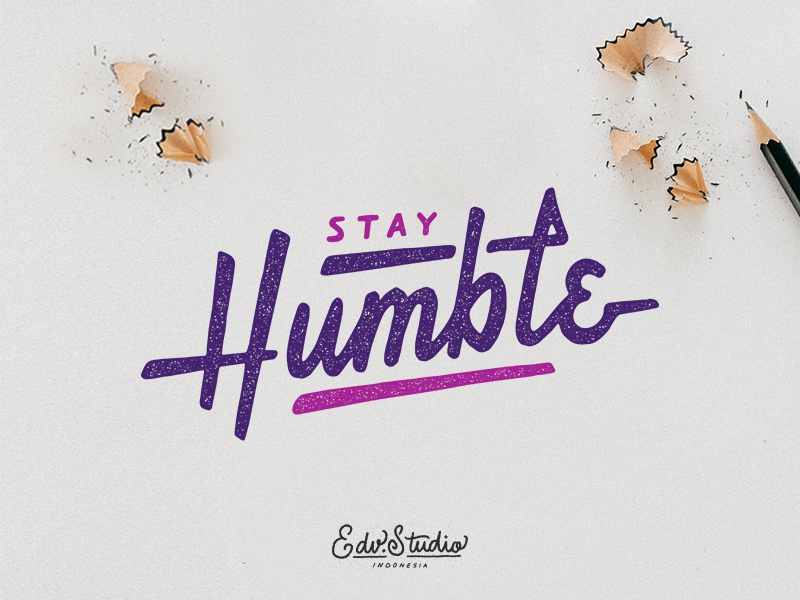 Stay Humble work vintage typography t-shirt passion live illustration humble holiday handlettering design apparel