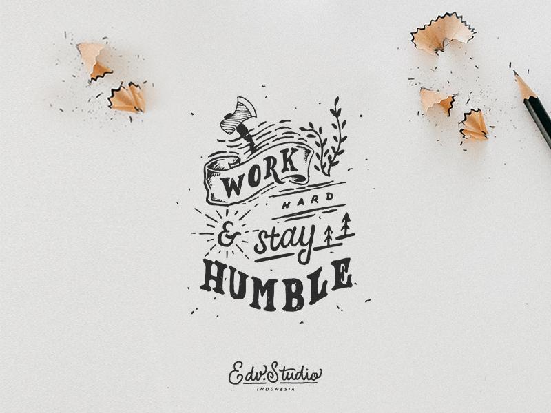 Work hard & Stay Humble humble branding logotype type uiux font handwriting logo vintage typography t-shirt handlettering design apparel