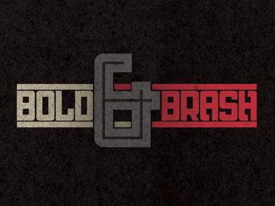 Bold & Brash bold brash texture font typography graphic design
