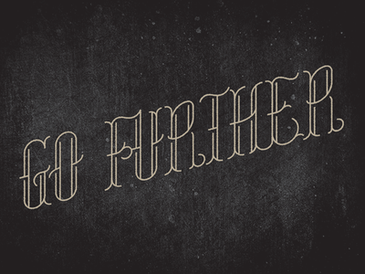 Go Further type stroke go further lettering script