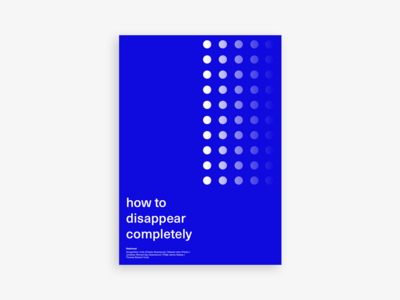 Poster #10 - How to Disappear Completely
