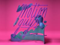 Motion Guys Type Treatment