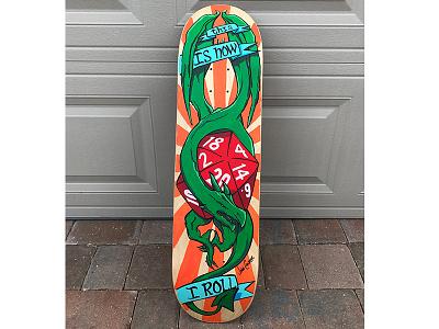 This Is How I Roll skatedeck d20 rpg dragon custom paint skateboard