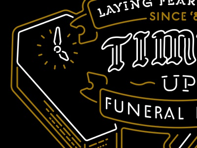 Time's Up Funeral Home shirt graphic design