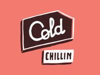 Cold Chillin