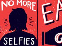"""""""No More Selfies"""" (WIP)"""