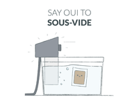 Say Oui to Sous-Vide!