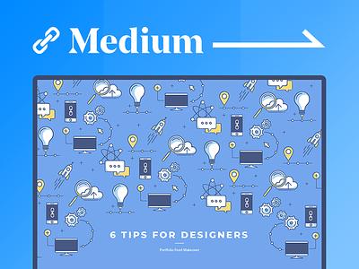 6 Motivational Tips for Designers! 🚀 2018 inspiration feed portfolio article medium ux ui tricks tips how to designer