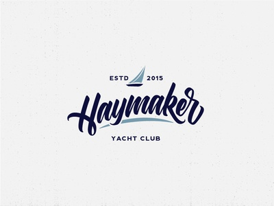Haymaker nautical logo lettered lettering sailboat sailing boat club yacht haymaker