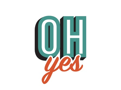 Oh Yes yes oh treatment vector design branding typography type