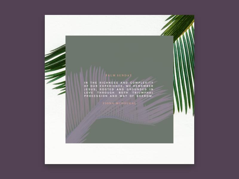 GracePointe Church / / Palm Sunday church graphic design instagram church branding social media minimal palm leaves palm leaf palm palm sunday