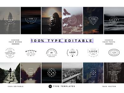 100% Editable Type Templates