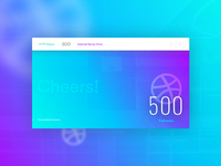 Daily ui #020 - 500 Dribble followers. Thanks!