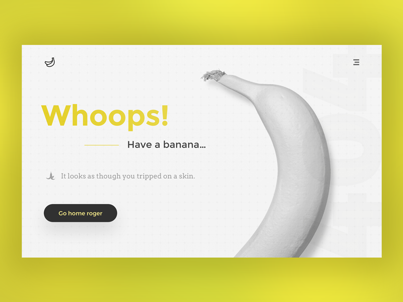 Daily ui no.25 - have a banana web design web interface design ux dash app fruit banana daily ui user interface ui 404