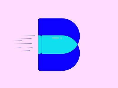B is for bullet shoot shot speed gun bullet typography type the letter b b 36 days of type