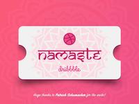 Namaste Dribbble!