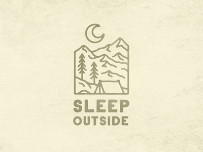 Sleep Outside typography monoline outdoor badge logo design texture graphic design illustration camping logo outdoor trees mountains moon nature tent camping