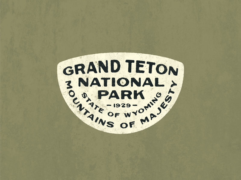 Grand Teton National Park Badge texture wyoming patch badge graphic design type lockup typedesign typography mountains national parks