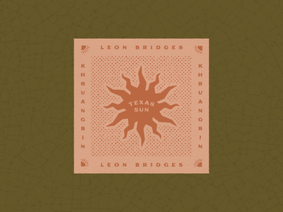 Texas Sun badge design khurangbin leon bridges sun bandana typography texture graphic design