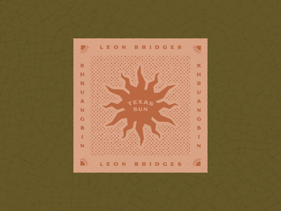 Texas Sun badge design khurangbin leon bridges sun bandana typography texture graphic design