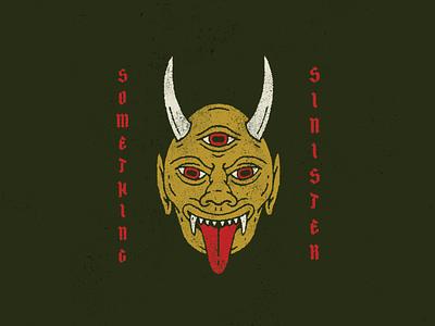 Something Sinister distressed demon third eye digital drawing typography graphic design texture illustration mask hannya
