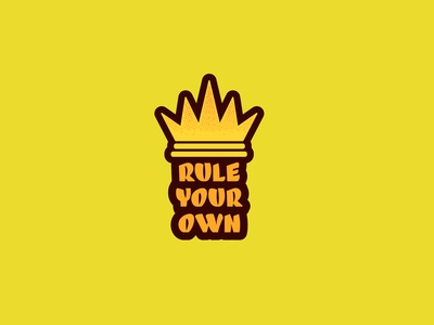 Rule Your Own