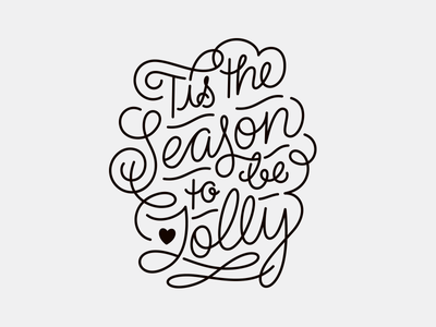 'Tis the season curvy swirly monoline marie zieger card christmas letter lettering typography custom type hand-lettering