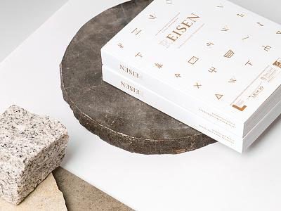 (R)EISEN foil studio marie zieger white copper eat write live eisenstrasse iron symbols typography editorial design book design book