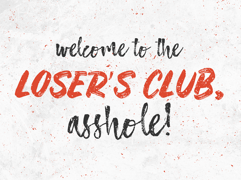 welcome to the loser 39 s club it movie by cheyenne ami nix dribbble. Black Bedroom Furniture Sets. Home Design Ideas