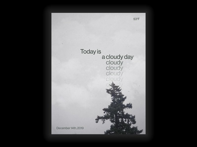 Cloudy Day Typographic Poster