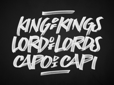 King of Kings brush jesus christ calligraphy script christian lettering typeface type capo di capi lord of lords king of kings