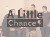 A Little Chance Event