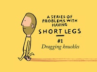 A Series of Problems of Having Short Legs