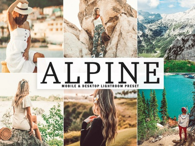 Free Alpine Mobile & Desktop Lightroom Preset professional pro preset premium portrait photography photo outdoor modern model lightroom light glamour fashion edit color collection bright beauty adobe