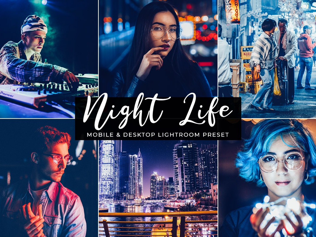 Night Life Free Mobile & Desktop Lightroom Preset professional presets preset portrait lightroom portrait effect photorealistic photography effect natural presets natural effect lightroom presets lightness light hdr fashion photography fashion face effects contrast effect cinematic effect camera raw filter adobe