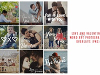 Love And Valentine's Word Art Photography Overlays ( png )